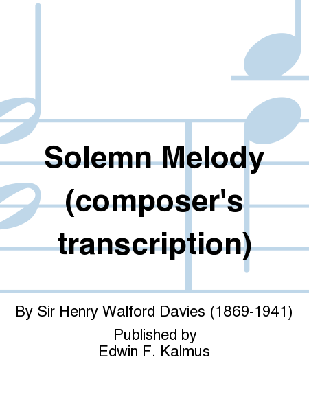 Solemn Melody (composer's transcription)