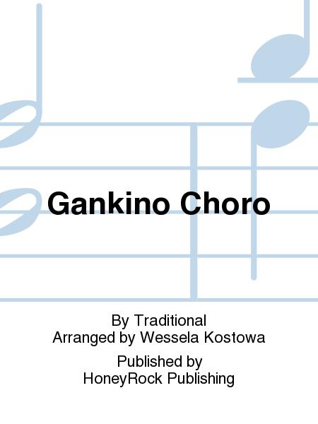Gankino Choro