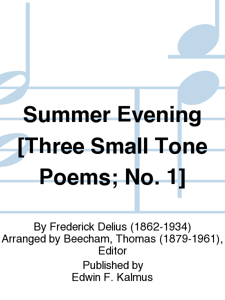 Summer Evening [Three Small Tone Poems; No. 1]