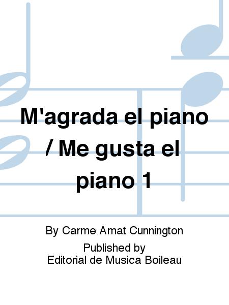 M'agrada el piano / Me gusta el piano 1
