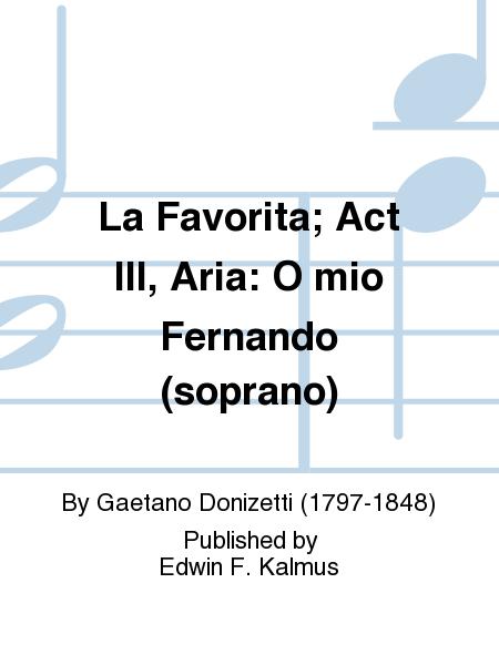 La Favorita; Act III, Aria: O mio Fernando (soprano)