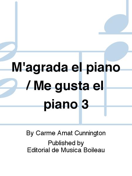 M'agrada el piano / Me gusta el piano 3