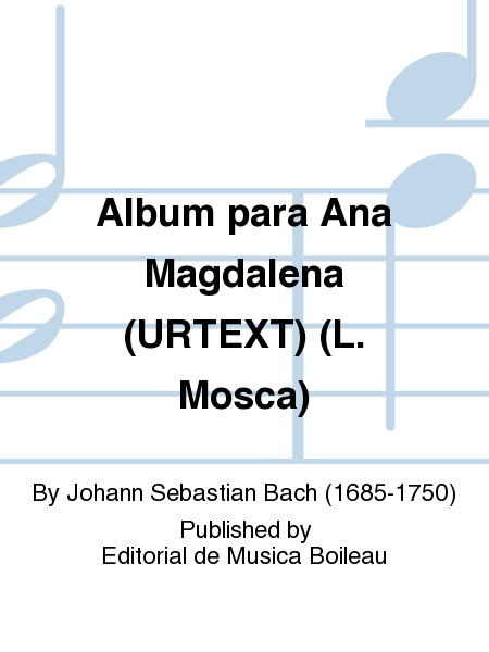 Album para Ana Magdalena (URTEXT) (L. Mosca)