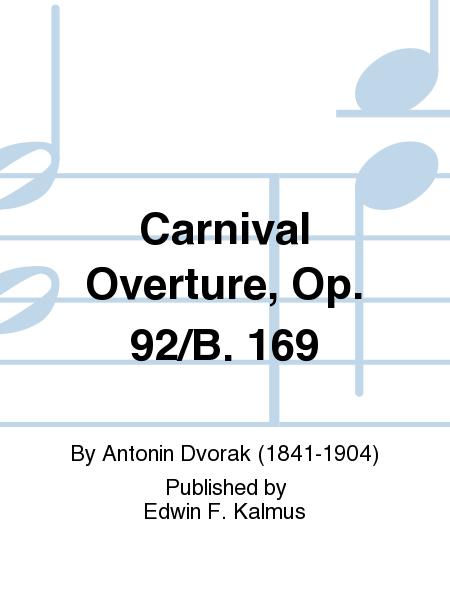 Carnival Overture, Op. 92/B. 169