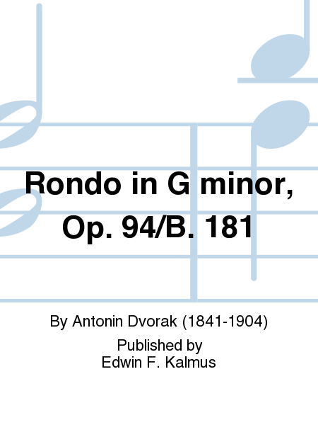 Rondo in G minor, Op. 94/B. 181