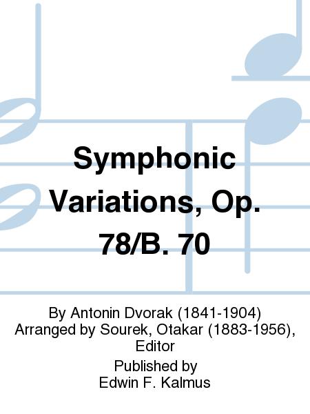 Symphonic Variations, Op. 78/B. 70