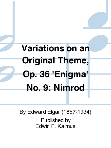 Variations on an Original Theme, Op. 36 'Enigma' No. 9: Nimrod