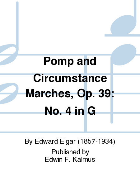 Pomp and Circumstance Marches, Op. 39: No. 4 in G