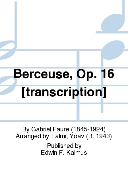 Berceuse, Op. 16 [transcription]