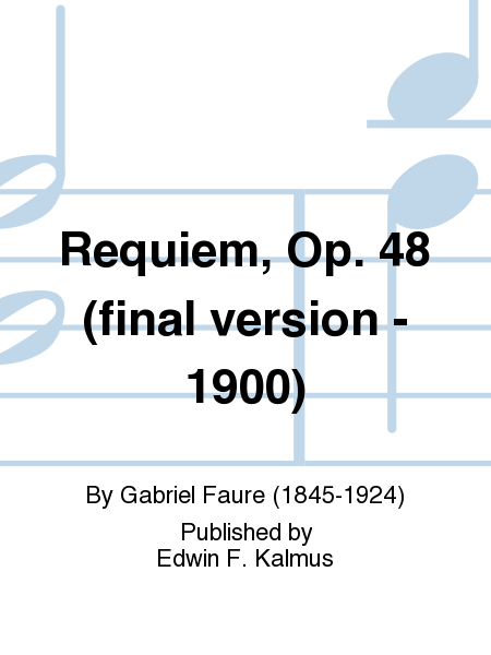 Requiem, Op. 48 (final version - 1900)