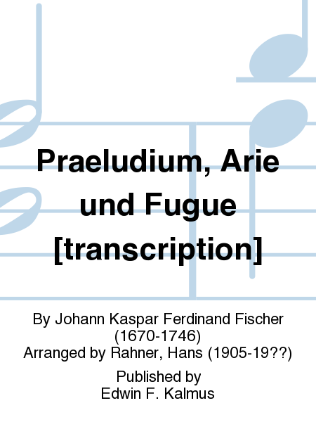 Praeludium, Arie und Fugue [transcription]