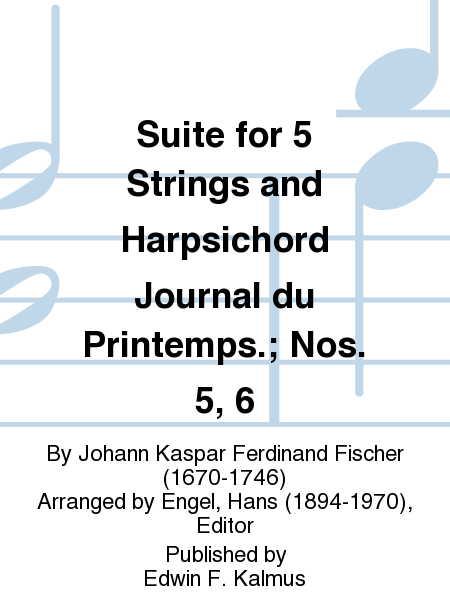 Suite for 5 Strings and Harpsichord Journal du Printemps.; Nos. 5, 6
