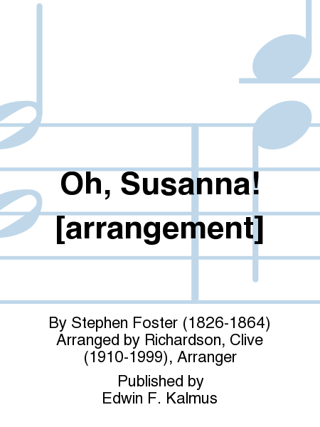 Oh, Susanna! [arrangement]