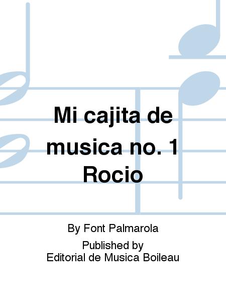 Mi cajita de musica no. 1 Rocio