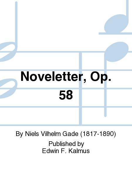 Noveletter, Op. 58