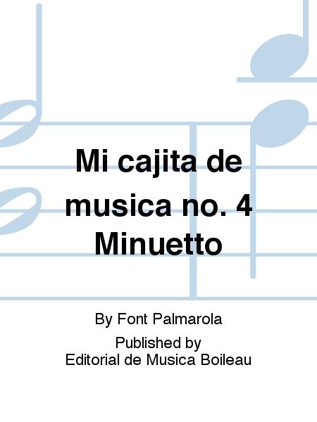 Mi cajita de musica no. 4 Minuetto