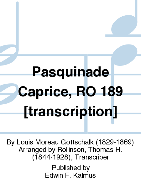 Pasquinade Caprice, RO 189 [transcription]
