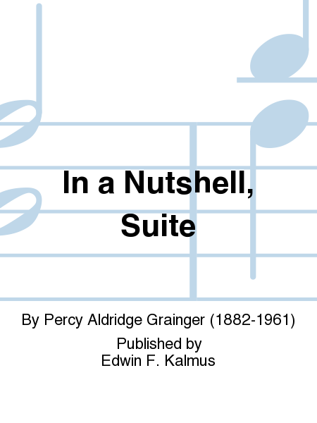 In a Nutshell, Suite