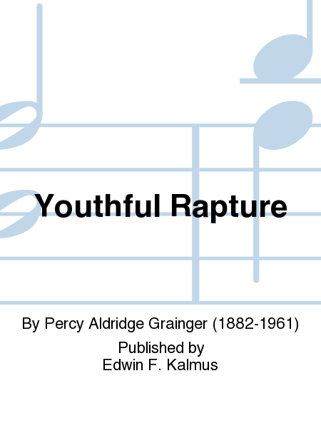 Youthful Rapture