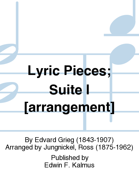 Lyric Pieces; Suite I [arrangement]