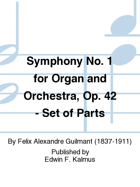 Symphony No. 1 for Organ and Orchestra, Op. 42 - Set of Parts