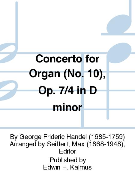 Concerto for Organ (No. 10), Op. 7/4 in D minor