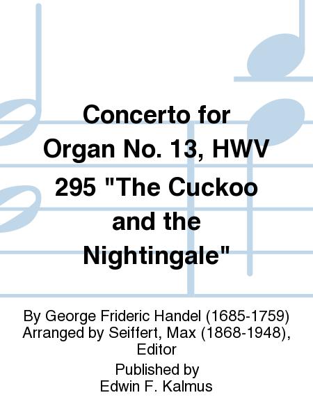 Concerto for Organ No. 13, HWV 295