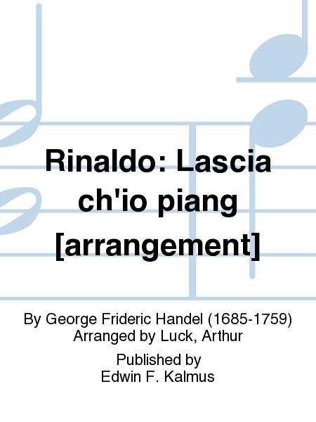 Rinaldo: Lascia ch'io piang [arrangement]