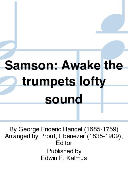 Samson: Awake the trumpets lofty sound