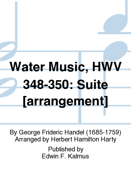 Water Music, HWV 348-350: Suite [arrangement]