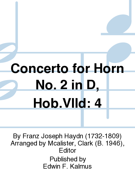 Concerto for Horn No. 2 in D, Hob.VIId: 4