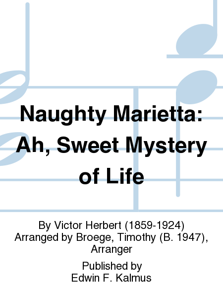 Naughty Marietta: Ah, Sweet Mystery of Life