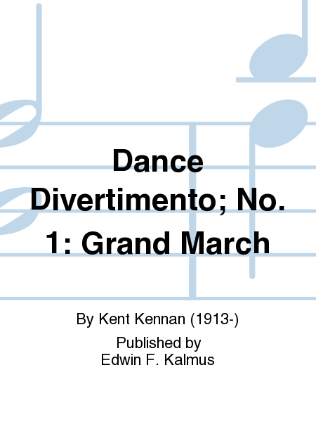 Dance Divertimento; No. 1: Grand March