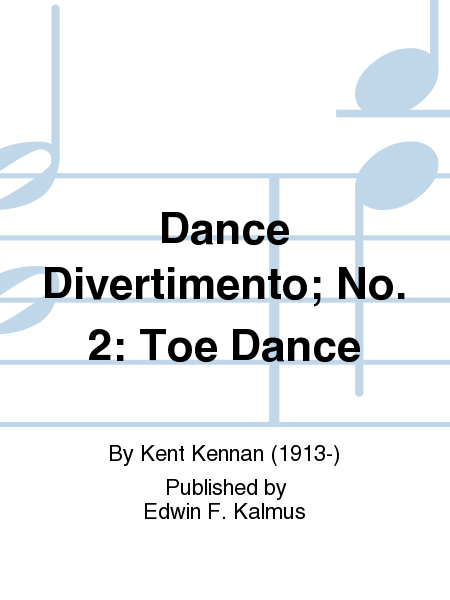 Dance Divertimento; No. 2: Toe Dance