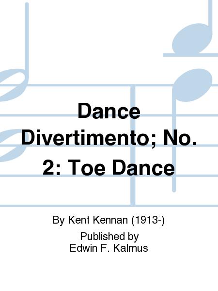 Dance Divertimento; No. 2: Toe Dance