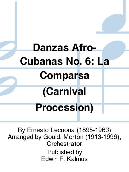 Danzas Afro-Cubanas No. 6: La Comparsa (Carnival Procession)