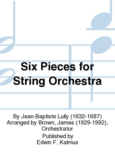 Six Pieces for String Orchestra