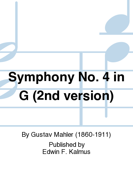 Symphony No. 4 in G (2nd version)