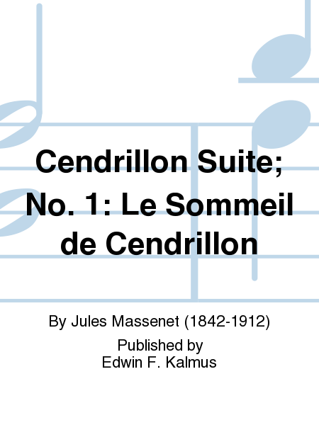 Cendrillon Suite; No. 1: Le Sommeil de Cendrillon