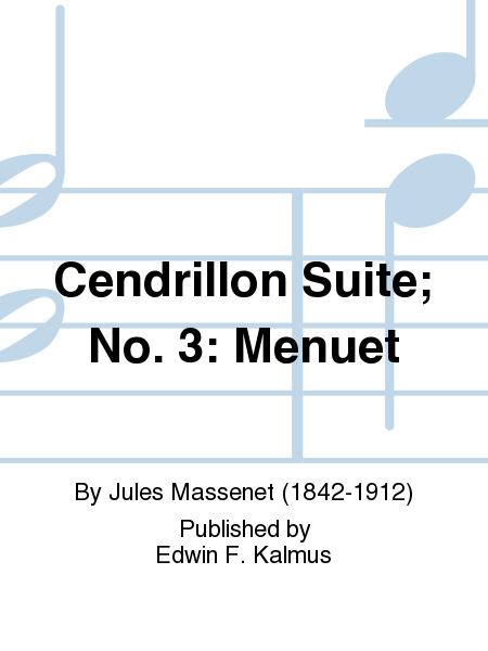 Cendrillon Suite; No. 3: Menuet