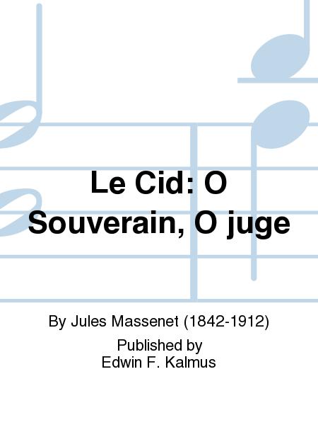 Le Cid: O Souverain, O juge