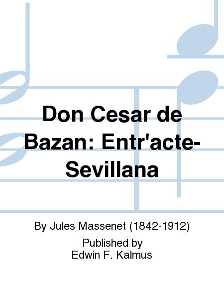 Don Cesar de Bazan: Entr'acte-Sevillana