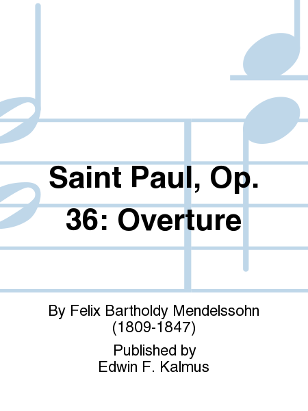 Saint Paul, Op. 36: Overture