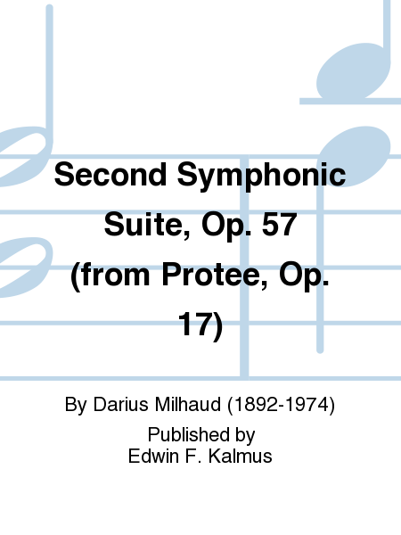 Second Symphonic Suite, Op. 57 (from Protee, Op. 17)