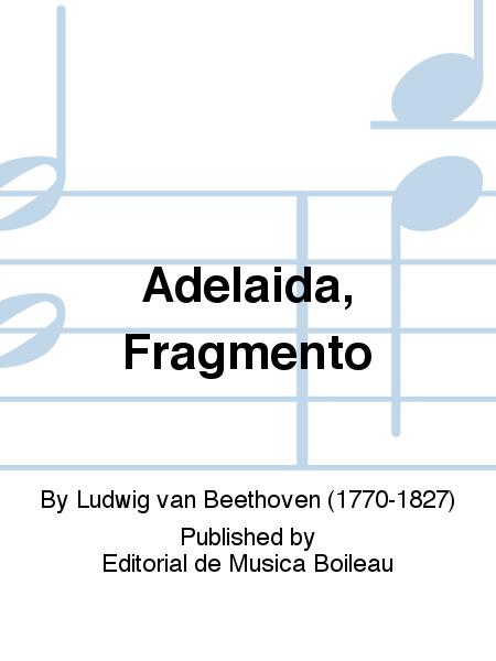 Adelaida, Fragmento