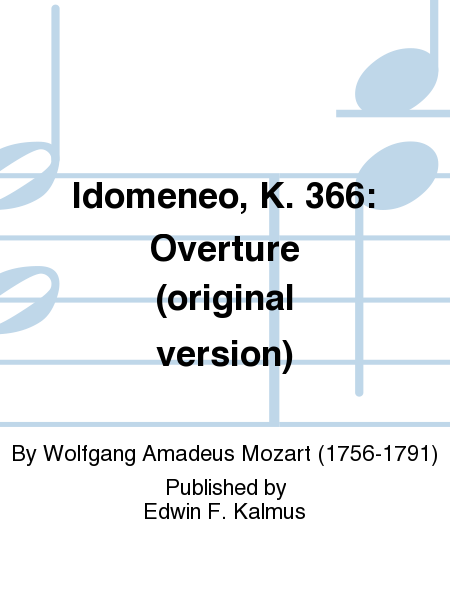 Idomeneo, K. 366: Overture (original version)