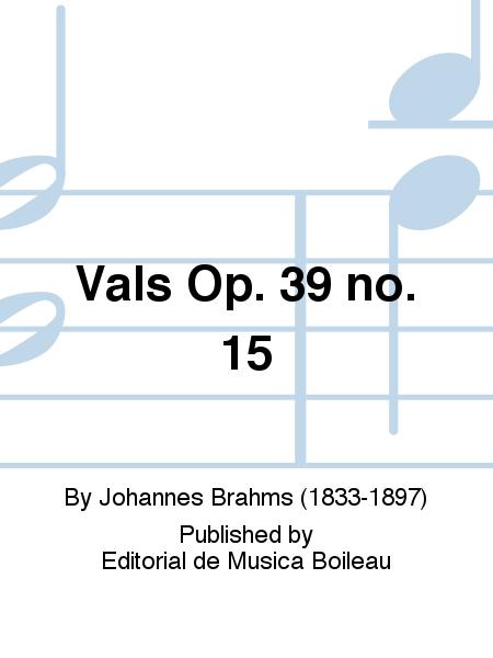 Vals Op. 39 no. 15