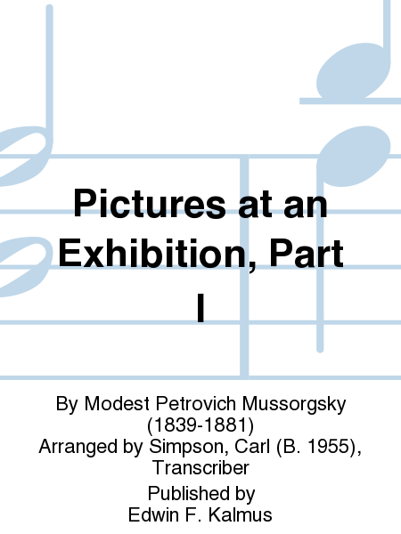 Pictures at an Exhibition, Part I
