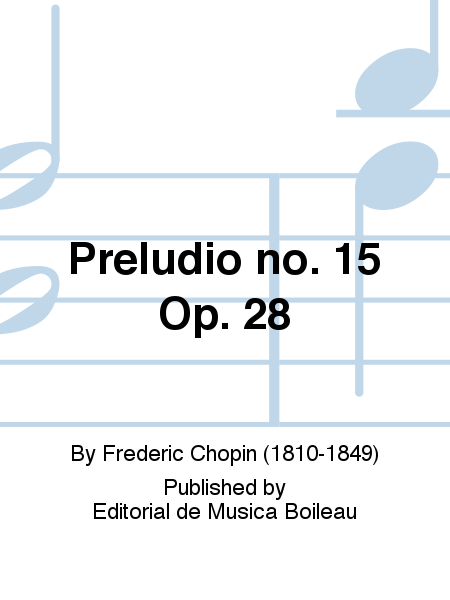 Preludio no. 15 Op. 28