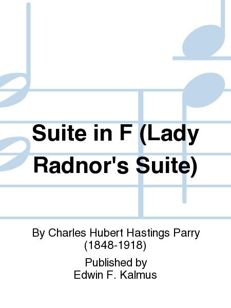 Suite in F (Lady Radnor's Suite)